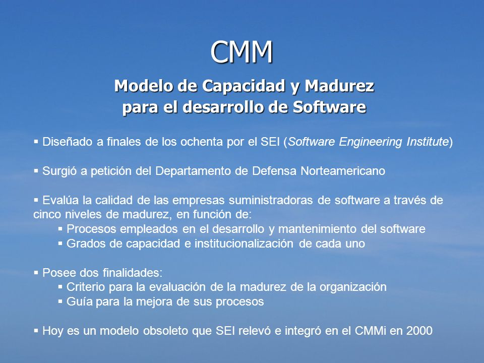Modelo de Capacidad y Madurez para el desarrollo de Software