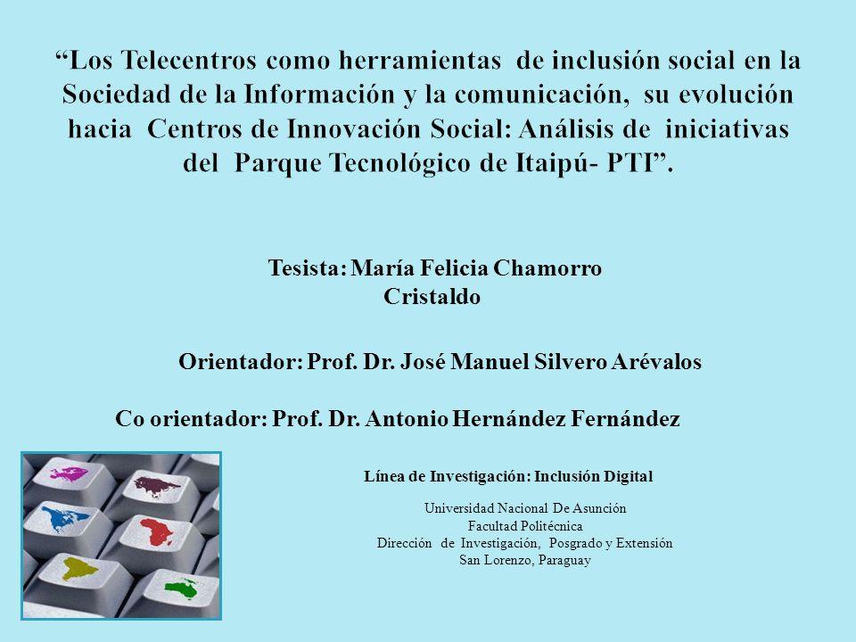 Los Telecentros como herramientas de inclusión social en la Sociedad de la Información y la comunicación, su evolución hacia Centros de Innovación Social: Análisis de iniciativas del Parque Tecnológico de Itaipú- PTI .