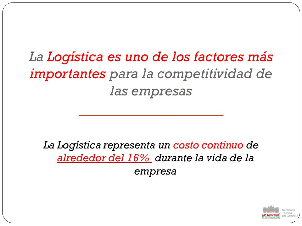 La Logística es uno de los factores más importantes para la competitividad de las empresas