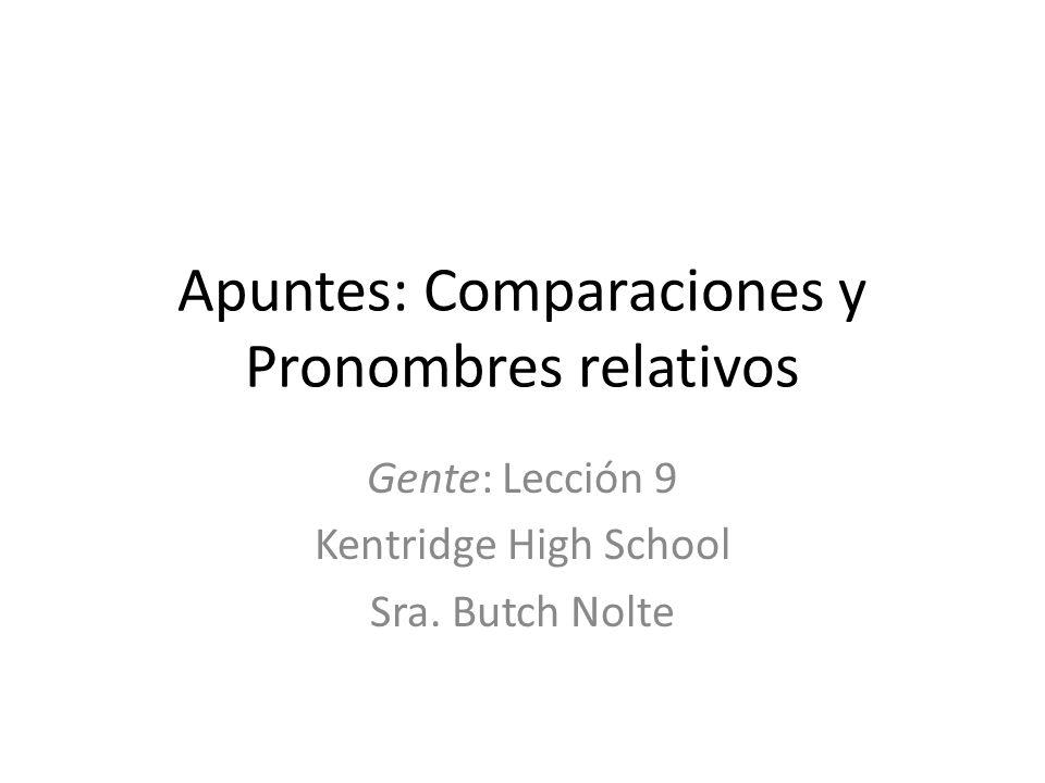 Apuntes: Comparaciones y Pronombres relativos
