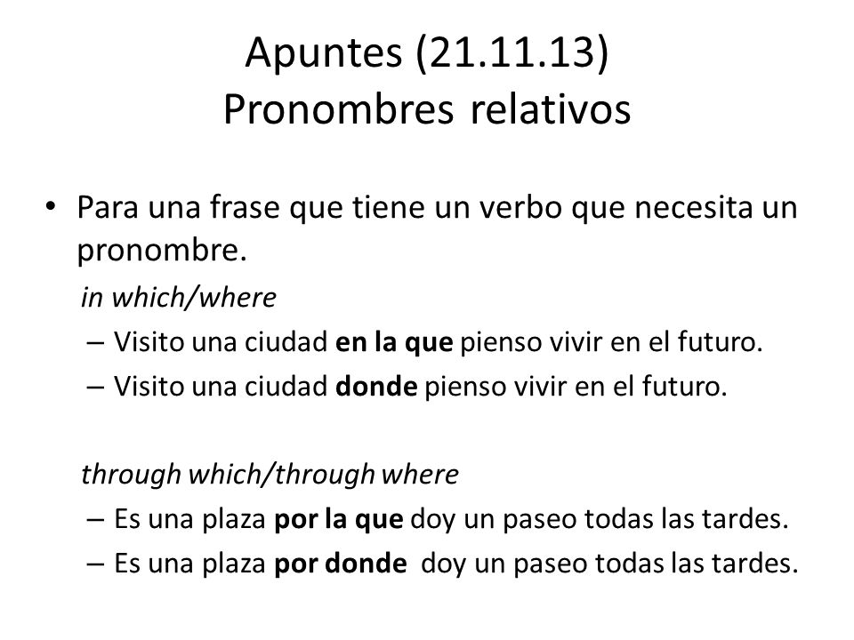 Apuntes (21.11.13) Pronombres relativos