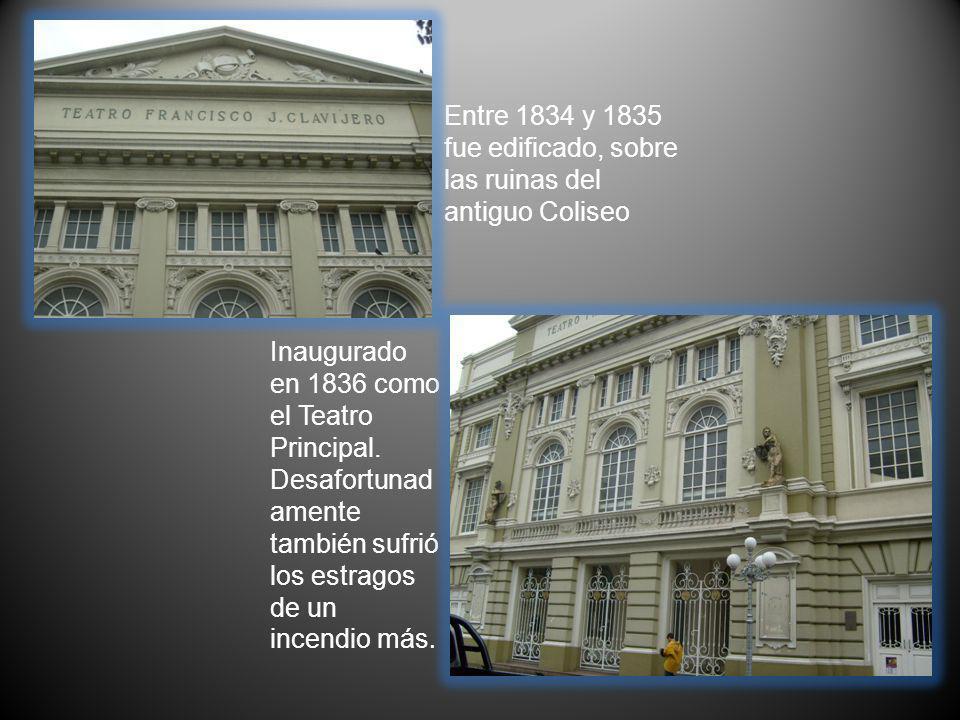 Entre 1834 y 1835 fue edificado, sobre las ruinas del antiguo Coliseo