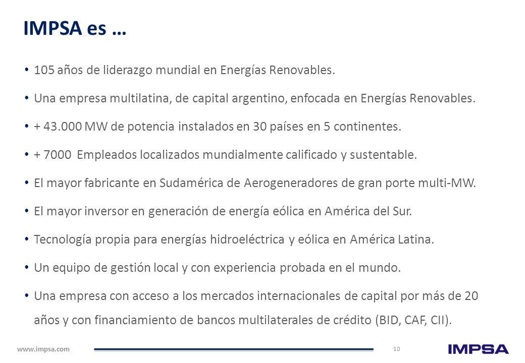 IMPSA es … 105 años de liderazgo mundial en Energías Renovables.