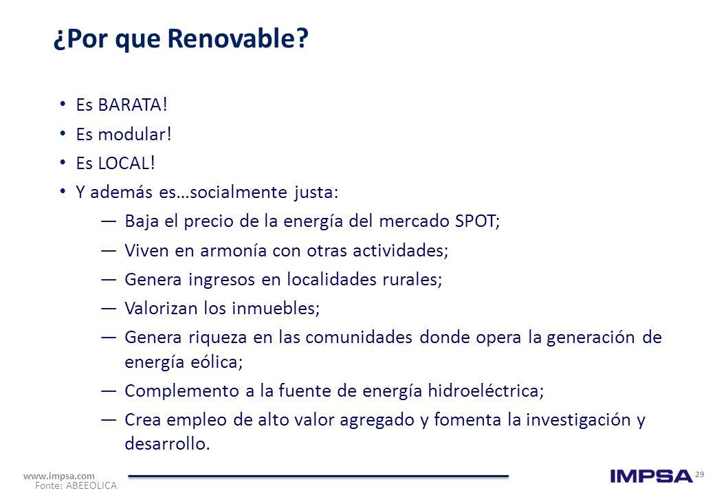 ¿Por que Renovable Es BARATA! Es modular! Es LOCAL!