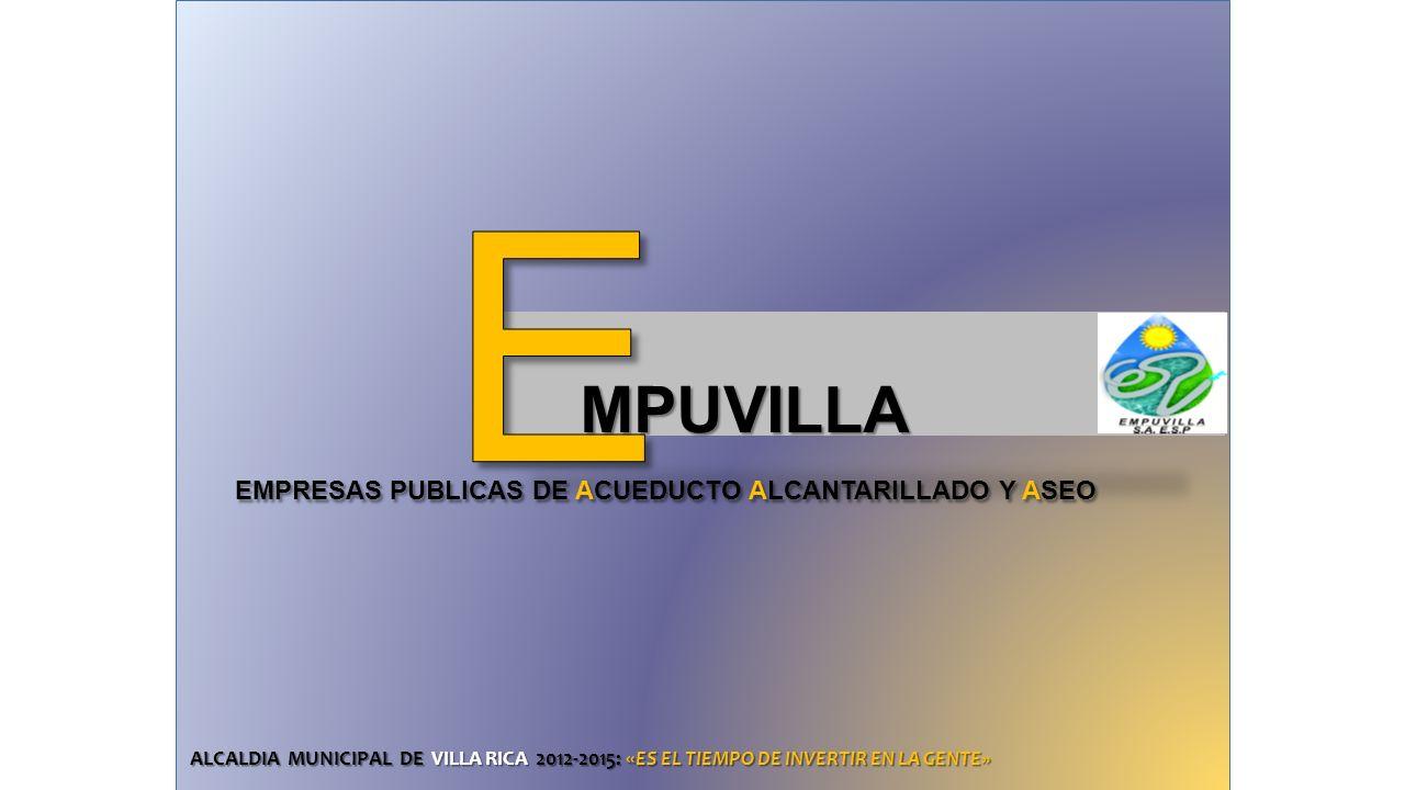 E EMPRESAS PUBLICAS DE ACUEDUCTO ALCANTARILLADO Y ASEO MPUVILLA