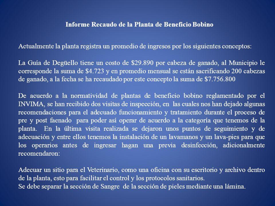 Informe Recaudo de la Planta de Beneficio Bobino