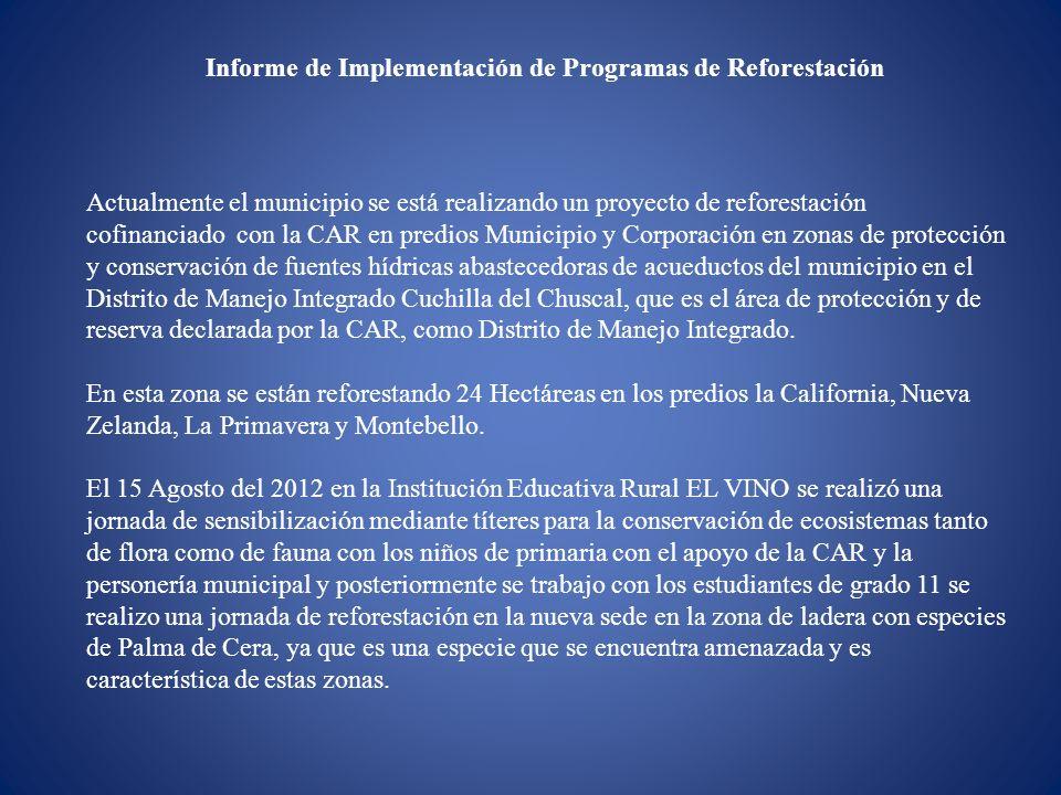 Informe de Implementación de Programas de Reforestación