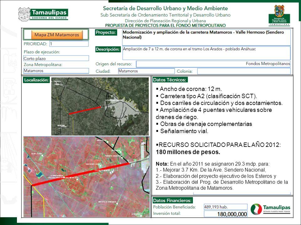 Regresar Ancho de corona: 12 m. Carretera tipo A2 (clasificación SCT).