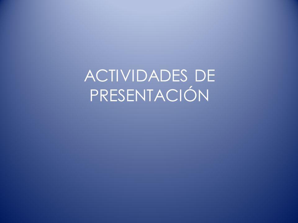 ACTIVIDADES DE PRESENTACIÓN