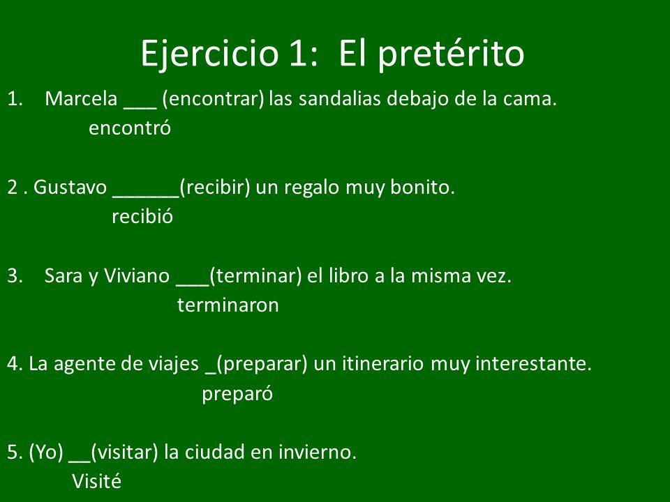 Ejercicio 1: El pretérito