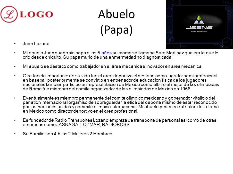 Abuelo (Papa) Juan Lozano