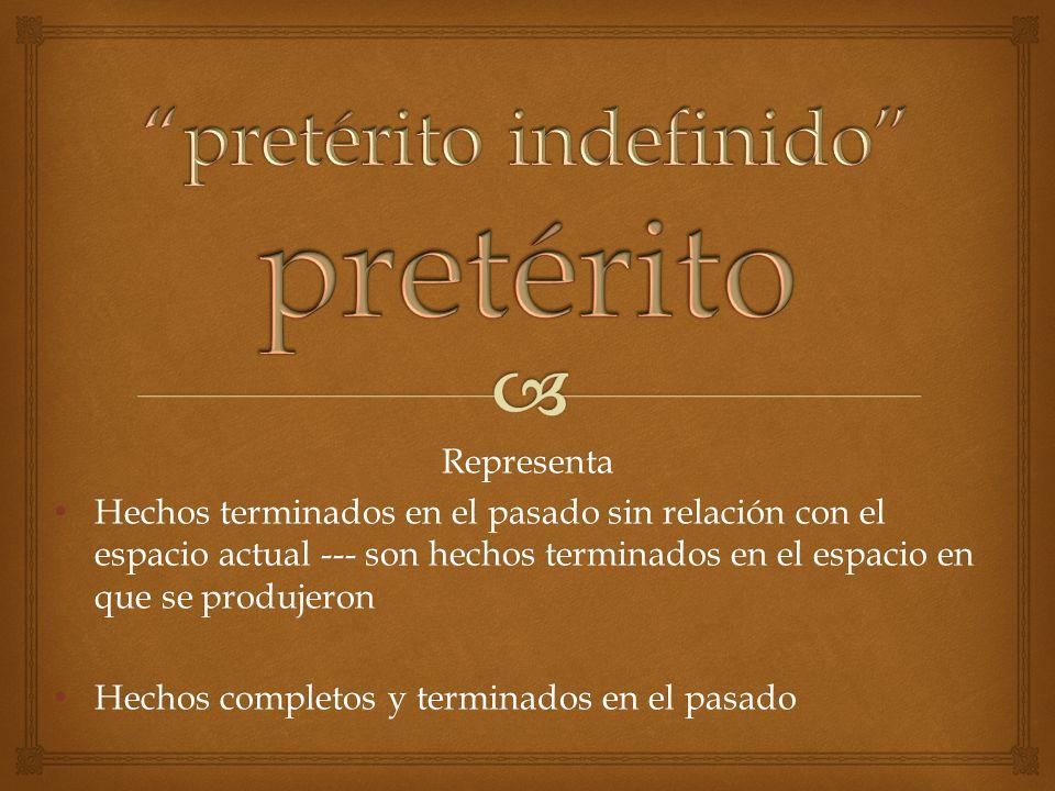 pretérito indefinido pretérito