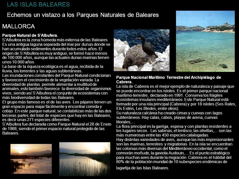 Echemos un vistazo a los Parques Naturales de Baleares
