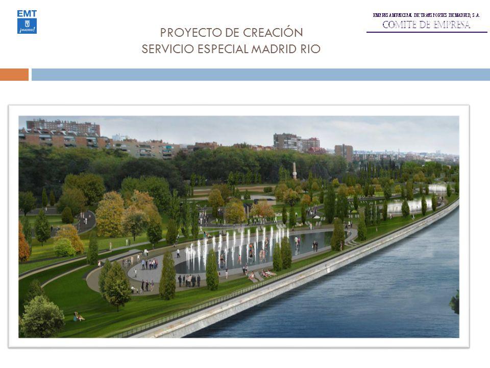 PROYECTO DE CREACIÓN SERVICIO ESPECIAL MADRID RIO