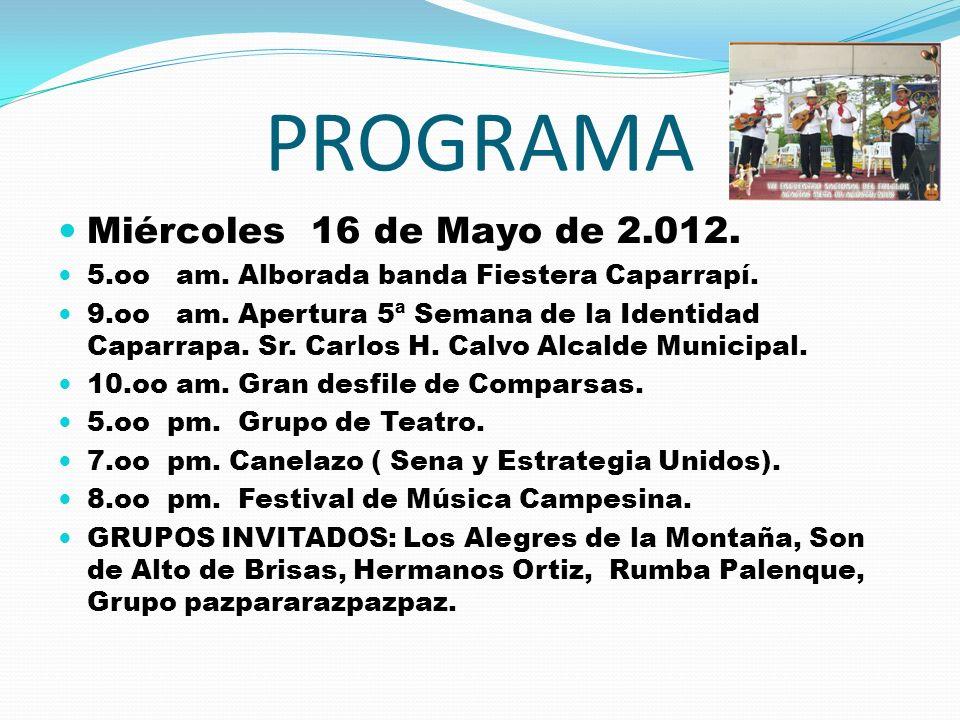 PROGRAMA Miércoles 16 de Mayo de 2.012.