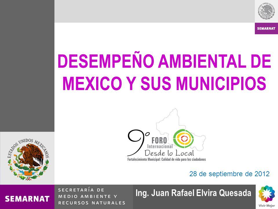 DESEMPEÑO AMBIENTAL DE MEXICO Y SUS MUNICIPIOS