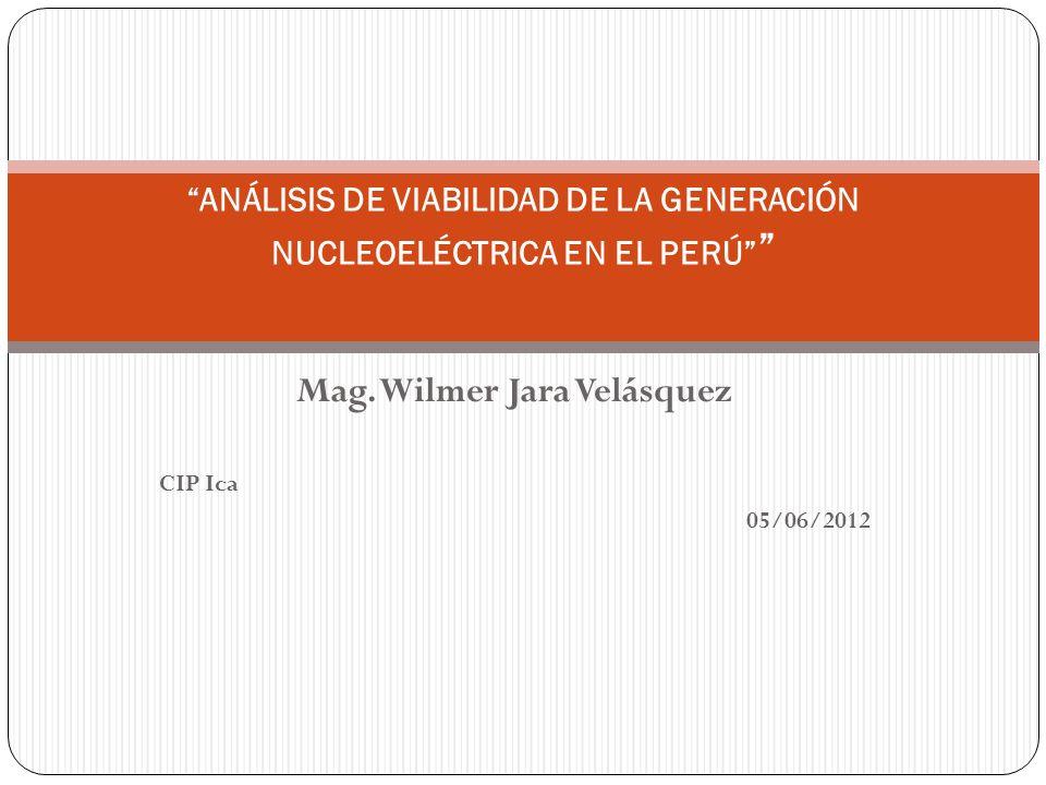ANÁLISIS DE VIABILIDAD DE LA GENERACIÓN NUCLEOELÉCTRICA EN EL PERÚ