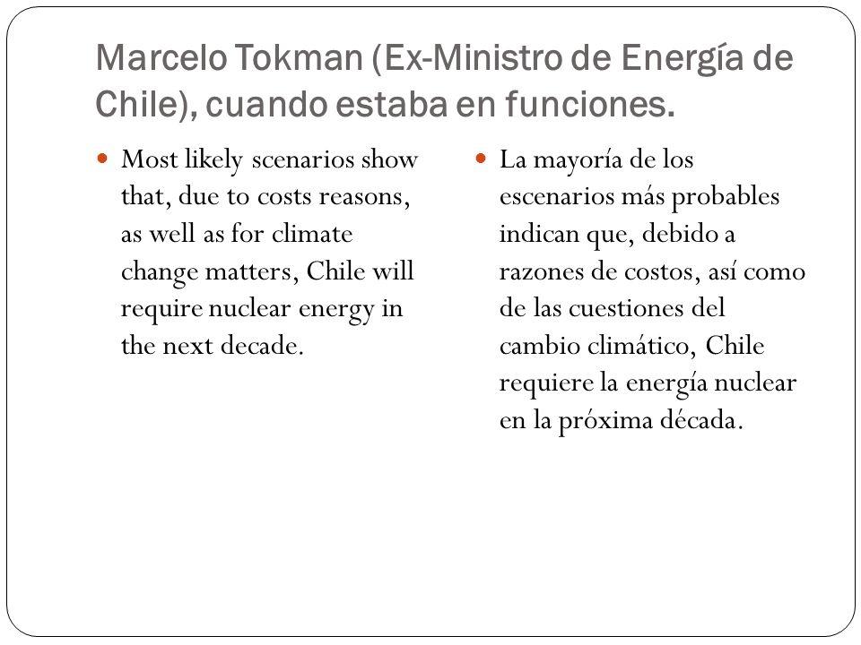 Marcelo Tokman (Ex-Ministro de Energía de Chile), cuando estaba en funciones.