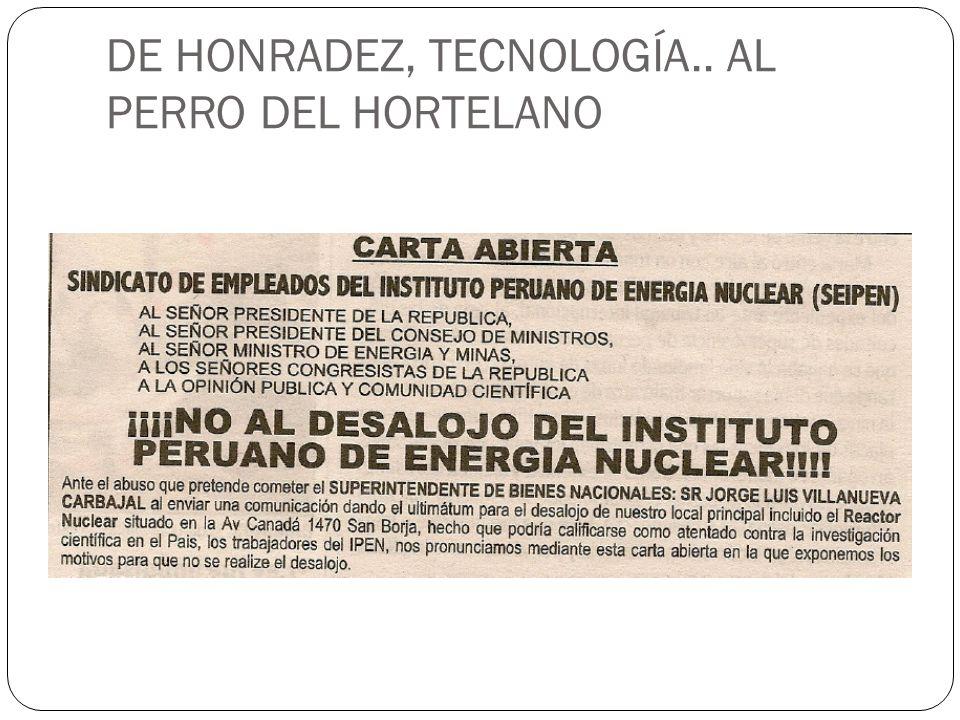 DE HONRADEZ, TECNOLOGÍA.. AL PERRO DEL HORTELANO