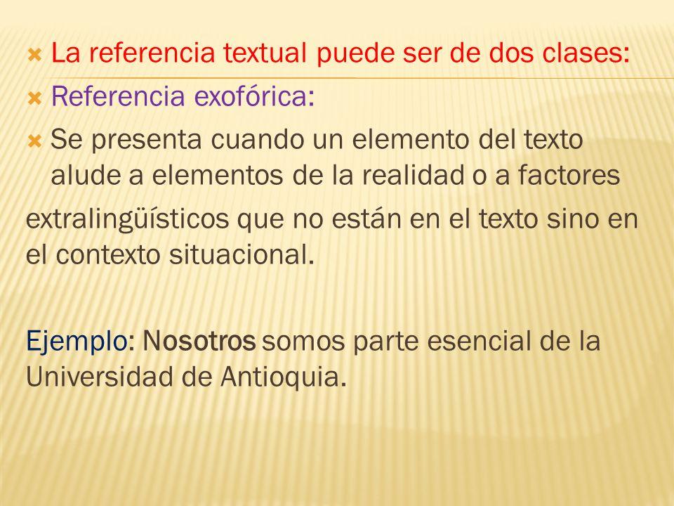 La referencia textual puede ser de dos clases: