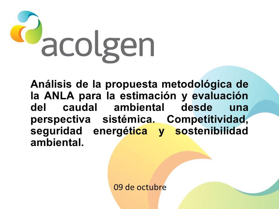 Análisis de la propuesta metodológica de la ANLA para la estimación y evaluación del caudal ambiental desde una perspectiva sistémica. Competitividad, seguridad energética y sostenibilidad ambiental.