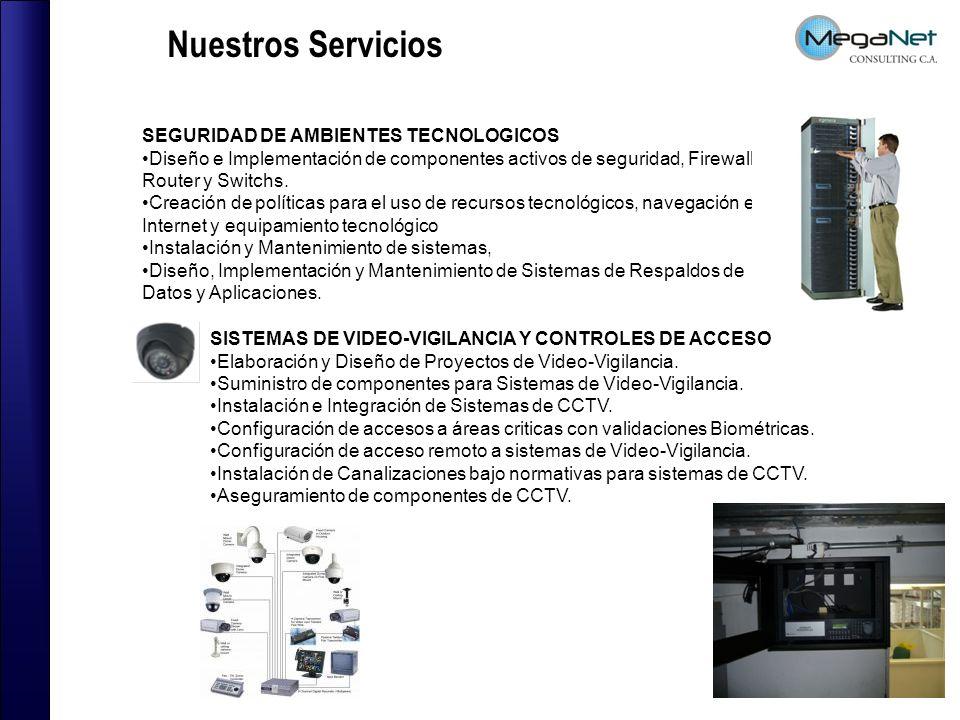 Nuestros Servicios SEGURIDAD DE AMBIENTES TECNOLOGICOS