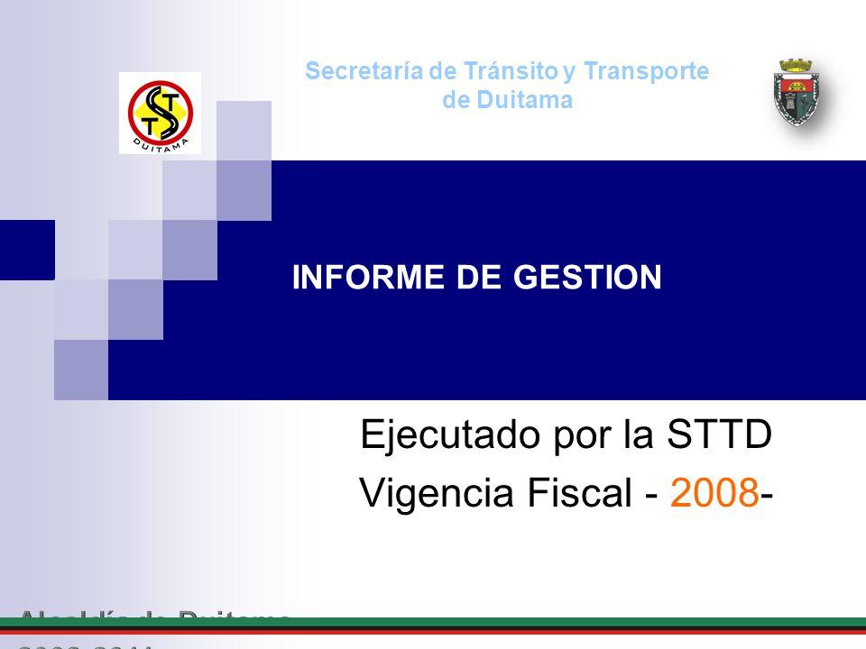 Ejecutado por la STTD Vigencia Fiscal - 2008-