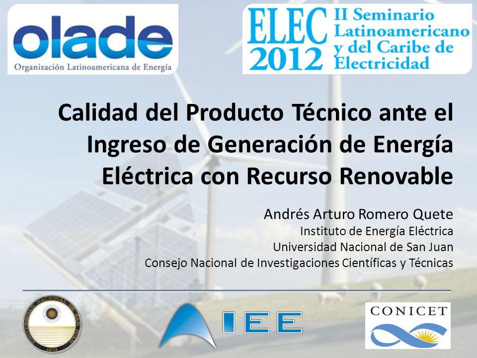 Calidad del Producto Técnico ante el Ingreso de Generación de Energía Eléctrica con Recurso Renovable
