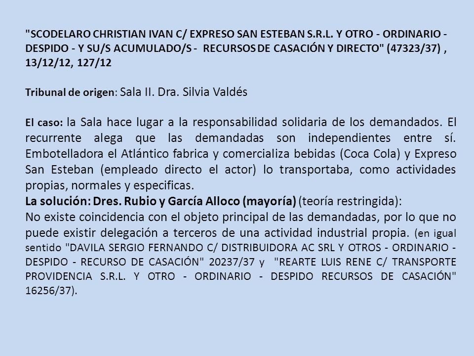 SCODELARO CHRISTIAN IVAN C/ EXPRESO SAN ESTEBAN S. R. L