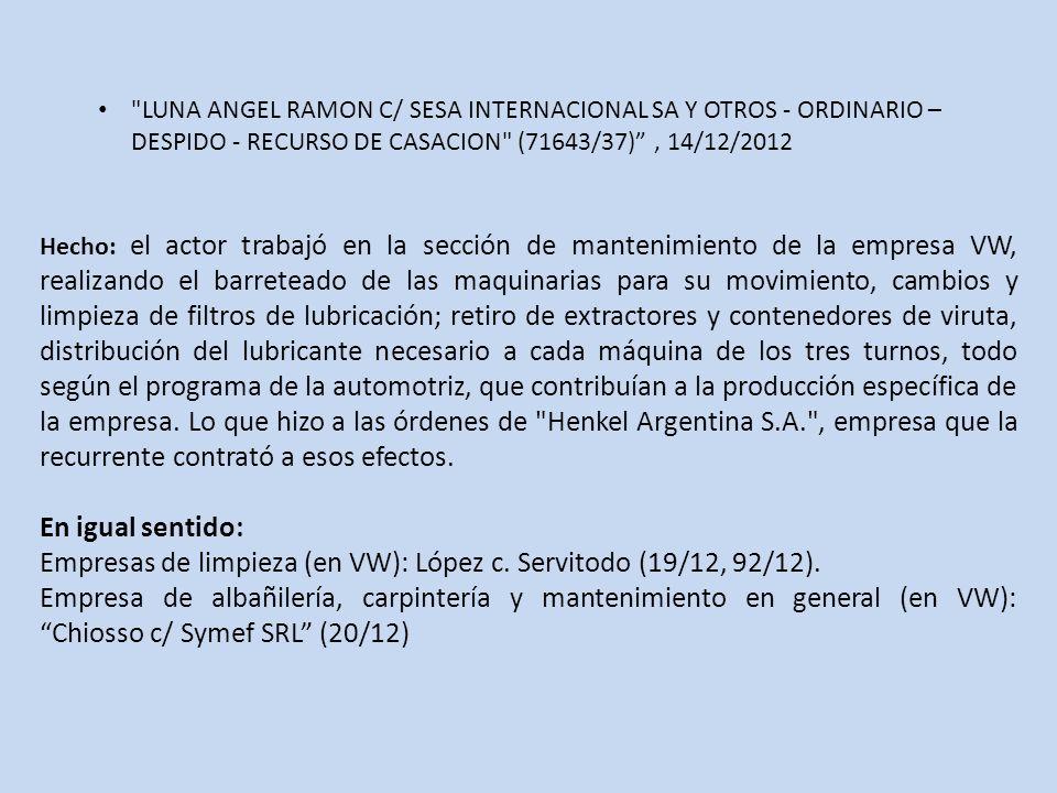 Empresas de limpieza (en VW): López c. Servitodo (19/12, 92/12).