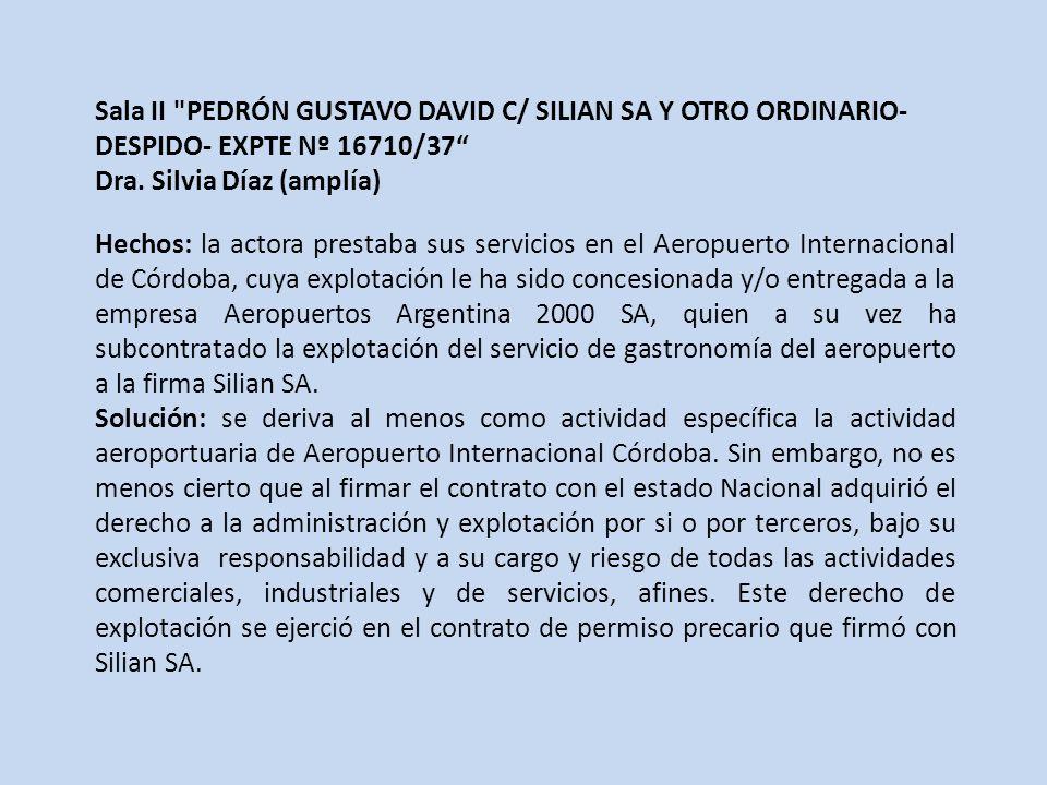 Sala II PEDRÓN GUSTAVO DAVID C/ SILIAN SA Y OTRO ORDINARIO- DESPIDO- EXPTE Nº 16710/37