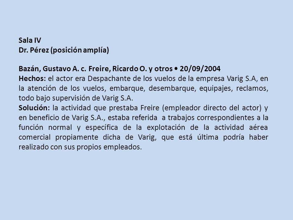 Sala IV Dr. Pérez (posición amplía) Bazán, Gustavo A. c. Freire, Ricardo O. y otros • 20/09/2004.