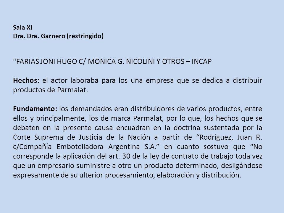 FARIAS JONI HUGO C/ MONICA G. NICOLINI Y OTROS – INCAP