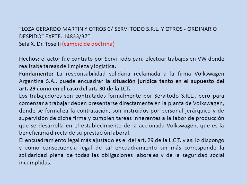 LOZA GERARDO MARTIN Y OTROS C/ SERVI TODO S. R. L