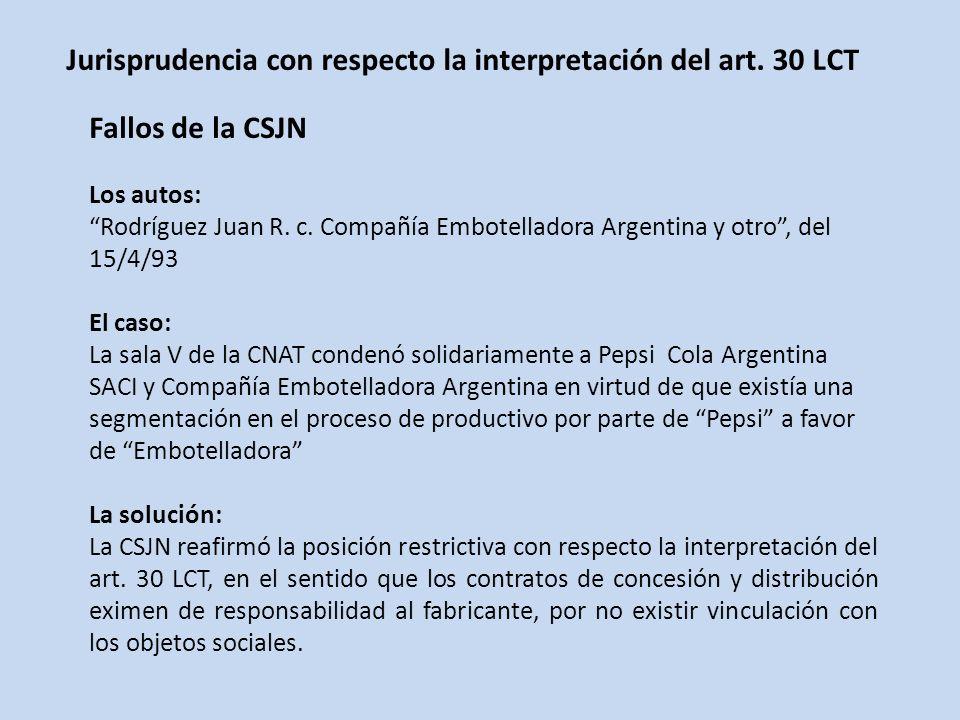 Jurisprudencia con respecto la interpretación del art. 30 LCT