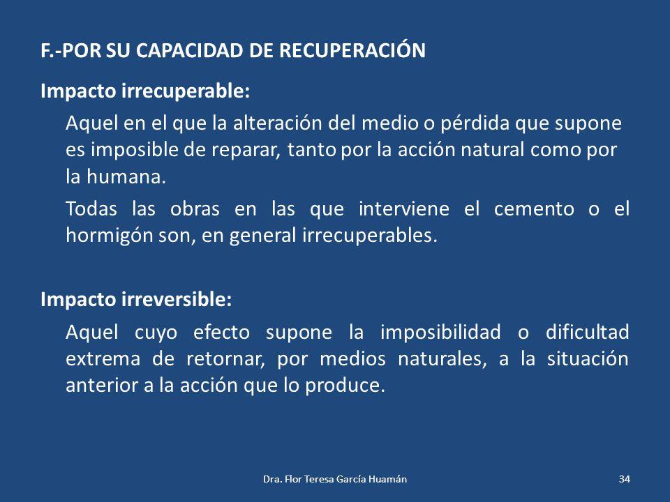 F.-POR SU CAPACIDAD DE RECUPERACIÓN