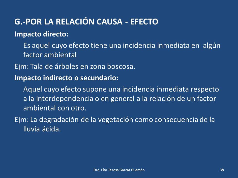 G.-POR LA RELACIÓN CAUSA - EFECTO