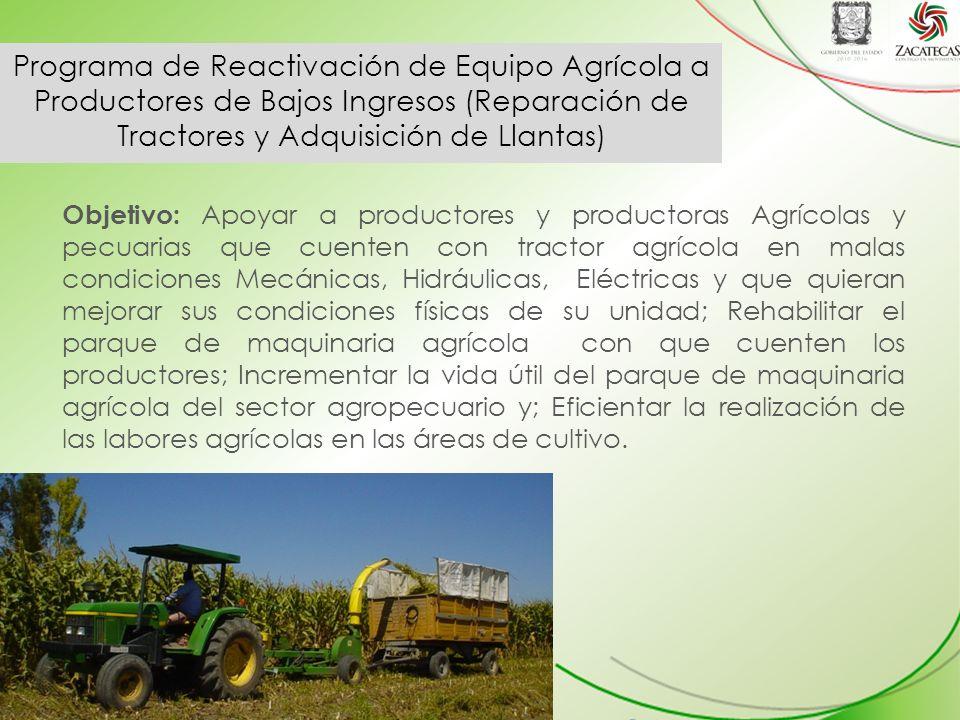 Programa de Reactivación de Equipo Agrícola a Productores de Bajos Ingresos (Reparación de Tractores y Adquisición de Llantas)
