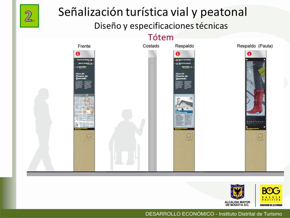 Diseño y especificaciones técnicas Tótem