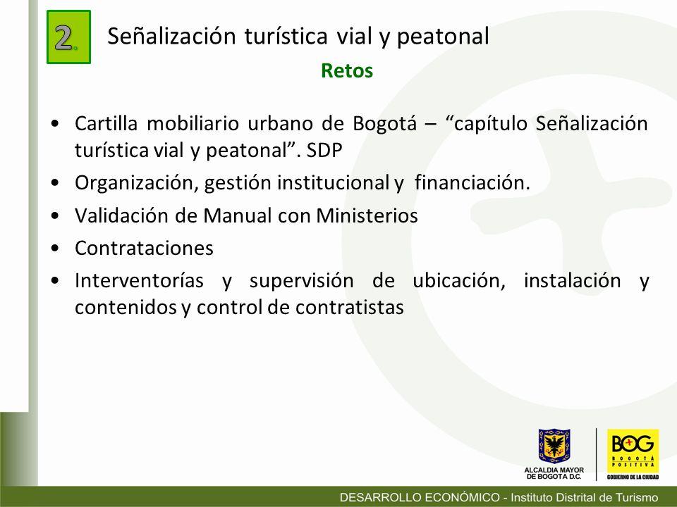 2. Señalización turística vial y peatonal Retos