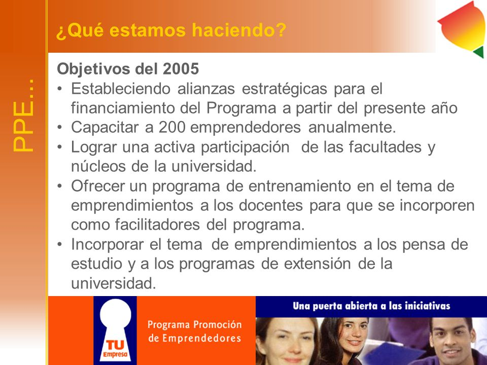 PPE... ¿Qué estamos haciendo Objetivos del 2005