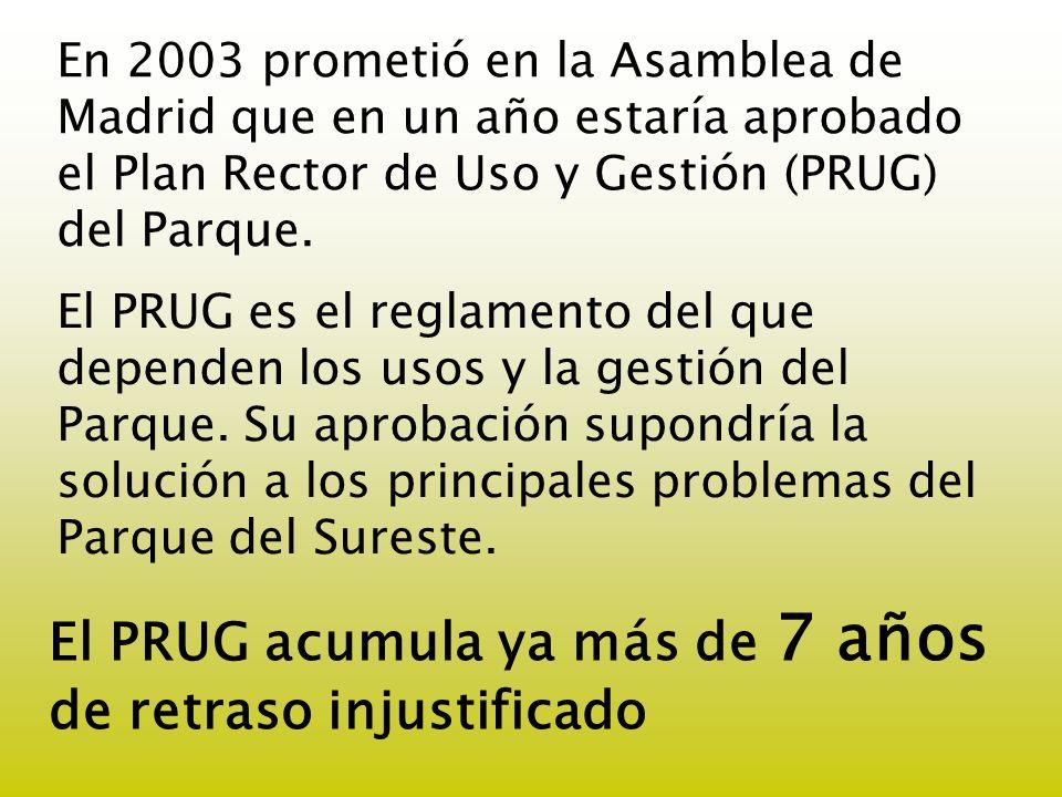El PRUG acumula ya más de 7 años de retraso injustificado