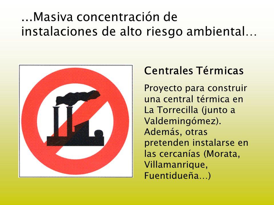 ...Masiva concentración de instalaciones de alto riesgo ambiental…