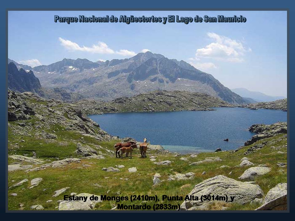 Estany de Monges (2410m), Punta Alta (3014m) y Montardo (2833m)