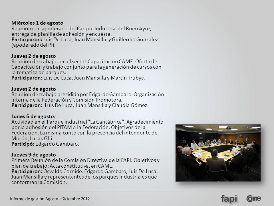 Miércoles 1 de agosto Reunión con apoderado del Parque Industrial del Buen Ayre, entrega de planilla de adhesión y encuesta.
