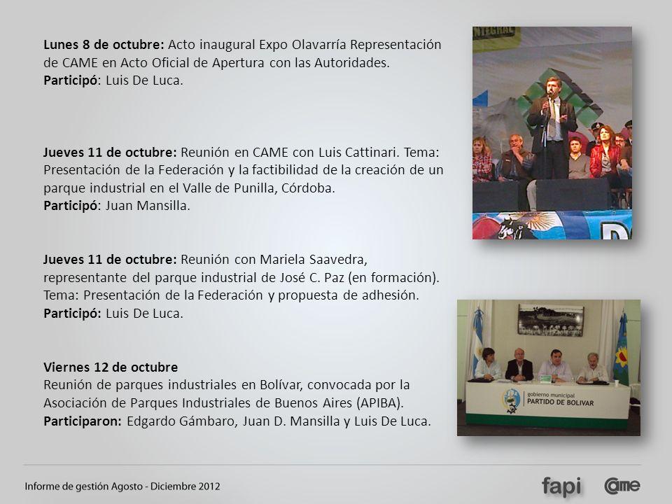 Lunes 8 de octubre: Acto inaugural Expo Olavarría Representación de CAME en Acto Oficial de Apertura con las Autoridades.