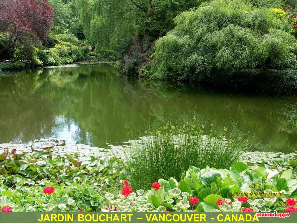 JARDIN BOUCHART – VANCOUVER - CANADA