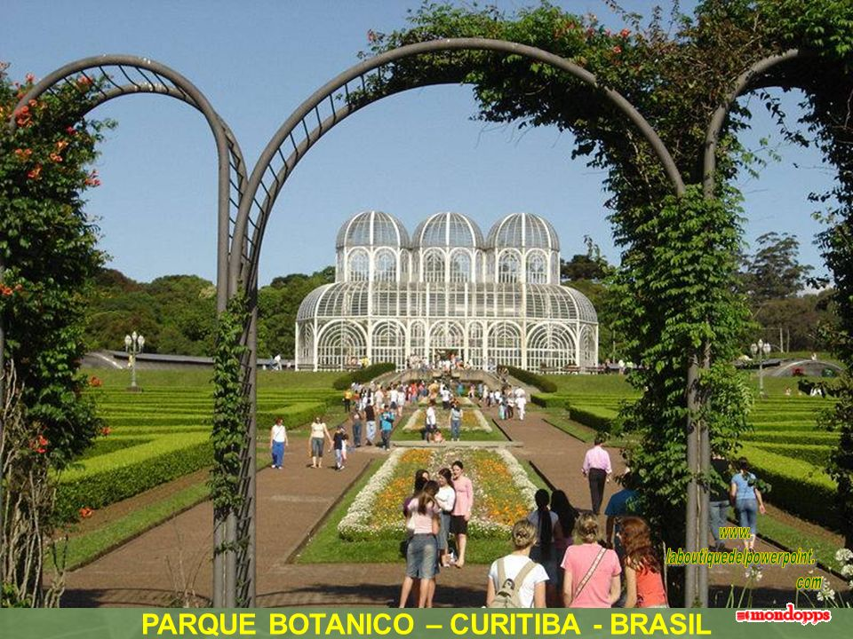 PARQUE BOTANICO – CURITIBA - BRASIL
