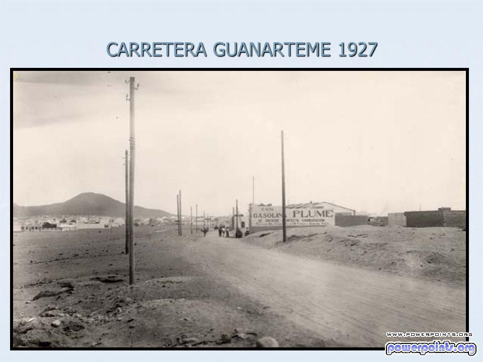CARRETERA GUANARTEME 1927