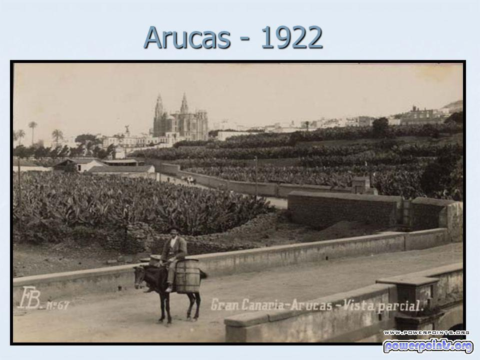Arucas - 1922